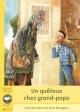 Couverture : Un quêteux chez grand-papa Francine Labrie, Marc Mongeau