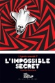 Couverture : L'après-monde T.2 : L'impossible secret Camille Bouchard