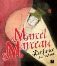 Marcel Marceau: L'enfance d'un mime