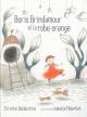 Couverture : Boris Brindamour et la robe orange Isabelle Malenfant, Christine Baldacchino