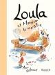 Couverture : Loula et Monsieur le Monstre Anne Villeneuve