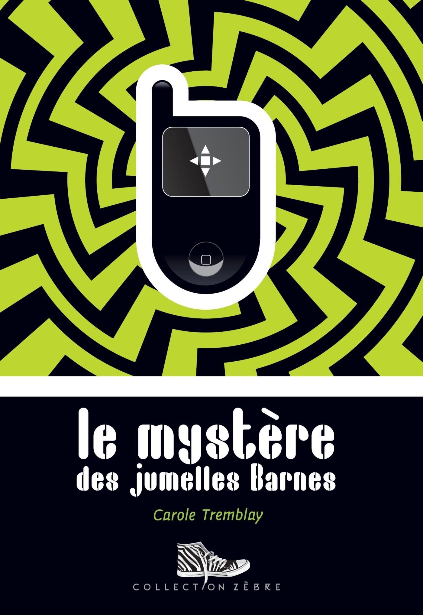 Couverture : Mystère des jumelles Barnes (Le) Carole Tremblay
