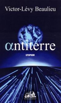 Antiterre: utopium : roman