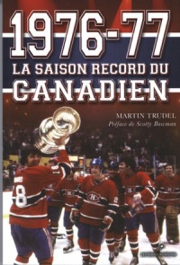 1976-77: la saison record du Canadien