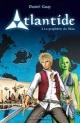 Couverture : Atlantide T.1: La prophétie du fléau Daniel Guay