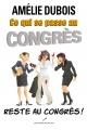 Couverture : Ce qui se passe au congrès reste au congrès Amélie Dubois