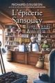 Couverture : L'épicerie Sansoucy T.1 : Le p'tit bonheur Richard Gougeon