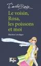 Couverture : Émilie-Rose T.1- Le voisin, Rosa, les poissons et moi Martine Latulippe, Louise-catherine Bergeron
