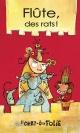 Couverture : Flûte, des rats! Alain M. Bergeron,  Fil Et Julie,  Julie