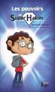 Couverture : Super Hakim. Les pouvoirs de Super Hakim François Gravel, Yvan Deschamps