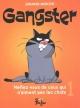 Couverture : Gangster T.1 : Méfiez-vous de ceux qui n'aiment pas les chats Denis Goulet, Johanne Mercier