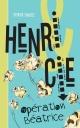 Couverture : Henri & Cie T.1 : Opération Béatrice Patrick Isabelle