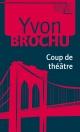 Couverture : Coup de théâtre Yvon Brochu