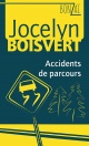 Couverture : Accidents de parcours Jocelyn Boisvert