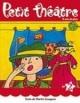 Couverture : Petit Théâtre T.02 - 7 Ans et Plus Martin Gougeon