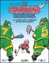 Canayens de Monroyal(Les)T.1 La ligue des joueurs extraordinaires