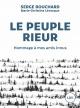 Couverture : Le peuple rieur : hommage à mes amis Innus Serge Bouchard, Marie-christine Lévesque