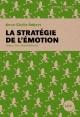 Couverture : La stratégie de l'émotion Eric Dupond-moretti, Anne-cécile Robert