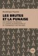 Couverture : Les brutes et la punaise : les radios-poubelles... Dominique Payette