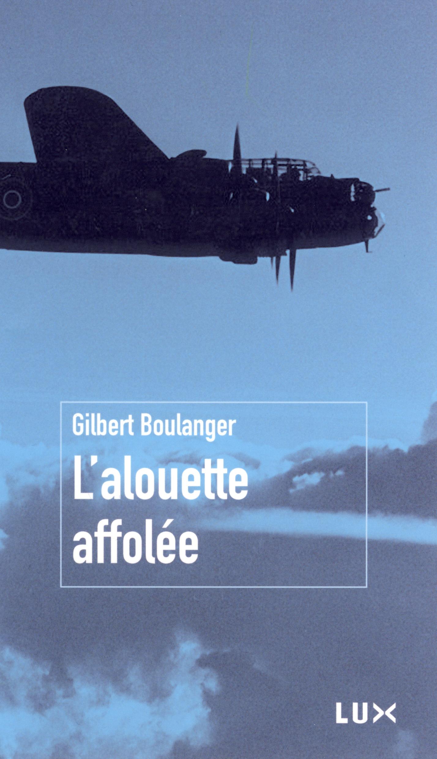 Couverture : Alouette affolée (L') Gilbert Boulanger