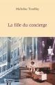 Couverture : Fille du Concierge (La) Micheline Tremblay