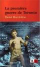 Couverture : La première guerre de Toronto Daniel Marchildon
