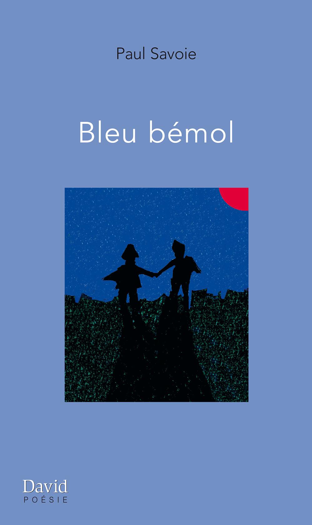 Couverture : Bleu bémol Paul Savoie