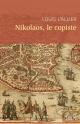 Couverture : Nikolaos, le copiste Louis L'allier