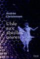 Couverture : L'Isle aux abeilles noires Andrée Christensen
