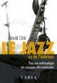 Couverture : Jazz vu de l'intérieur (Le) 2e Éd. Gérald Côté