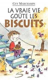 Vraie Vie Goûte les Biscuits (La)