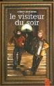 Couverture : Visiteur du soir (Le) Robert Soulières