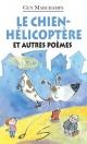 Couverture : Le chien hélico Guy Marchamps, Marie-claude Favreau
