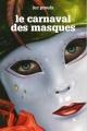 Couverture : Le carnaval des masques Luc Proulx,  Sybiline