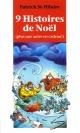 Couverture : 9 histoires de Noël (plus une autre en cadeau) Benoit Laverdière, Patrick St-hilaire