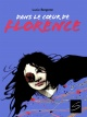 Couverture : Dans le coeur de Florence Lucie Bergeron, Arassay Hilario Reyes