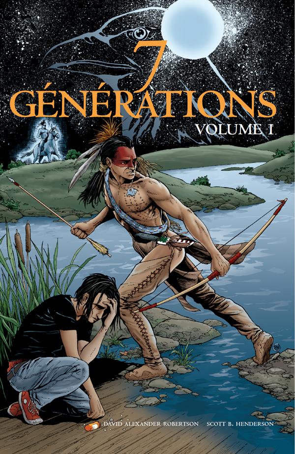 Couverture : 7 Générations T.1 : Pierre suivi de Cicatrices David Robertson, Scott B. Henderson