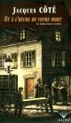 Couverture : Les cahiers noirs de l'aliéniste T.3 : Et à l'heure de votre mort Jacques Côté, Bernard Duchesne