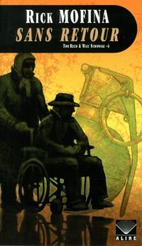 Tom Reed & Walt Sydowski T.4 : Sans retour