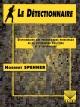 Couverture : Le détectionnaire Norbert Spehner