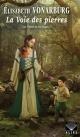 Couverture : Les Pierres et les Roses T.1 : La Voie des pierres Élisabeth Vonarburg