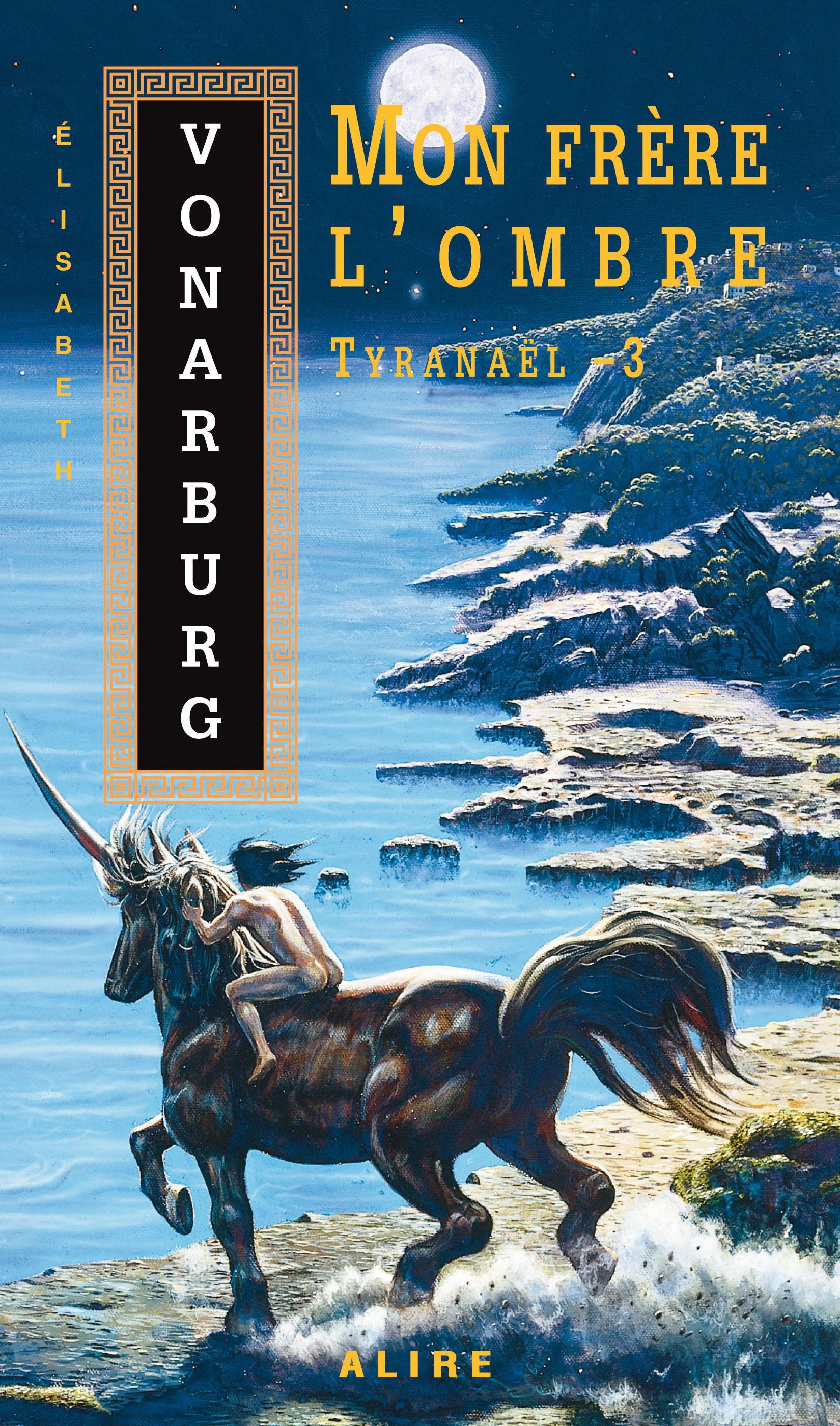 Couverture : Mon Frère l'Ombre - Tyranaël T.3 Elizabeth Vonarburg
