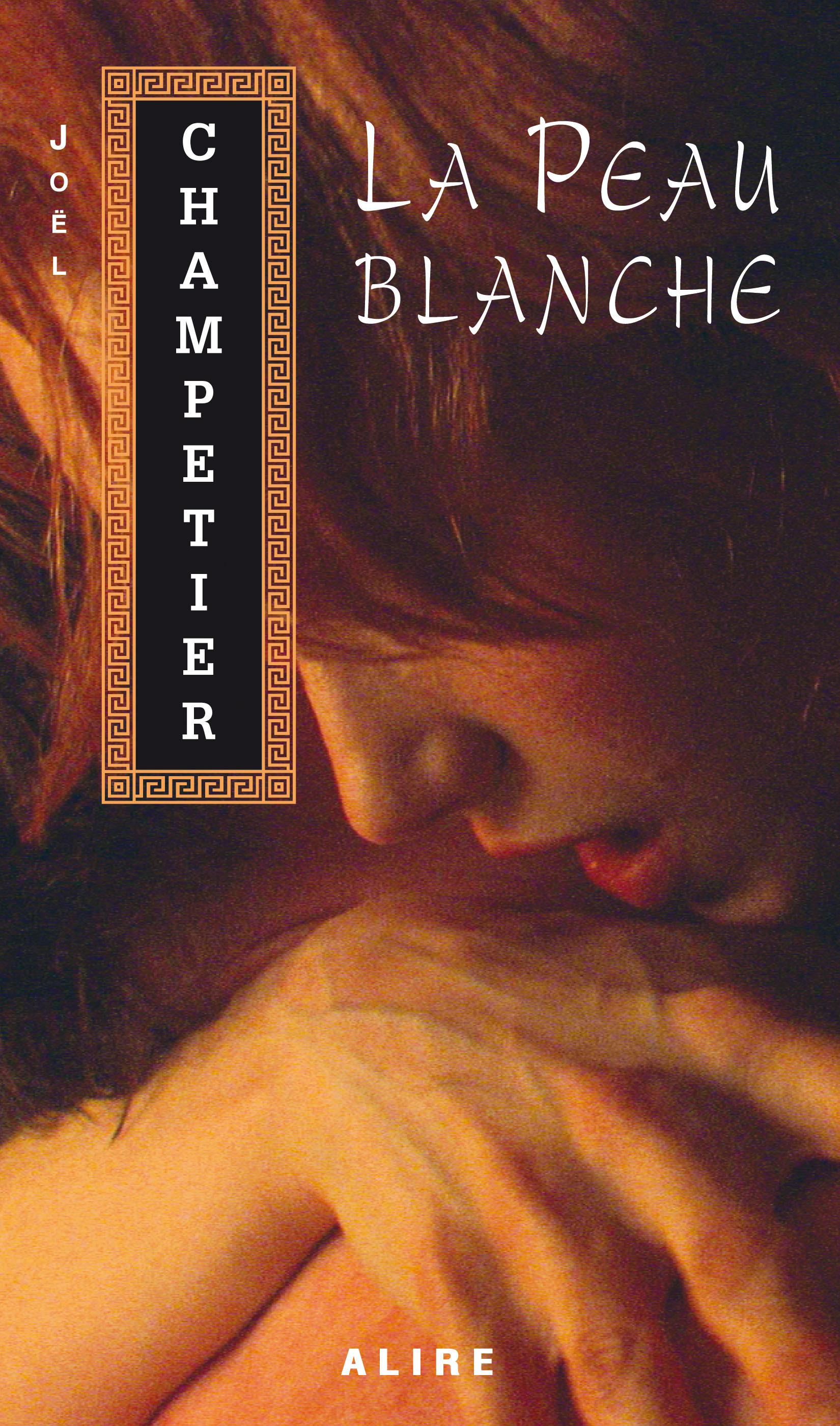 Couverture : Peau Blanche Joel Champetier