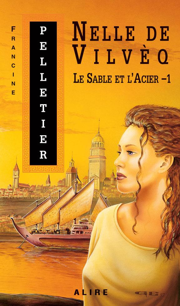 Couverture : Nelle de Vilveq - Tome 1 Francine Pelletier