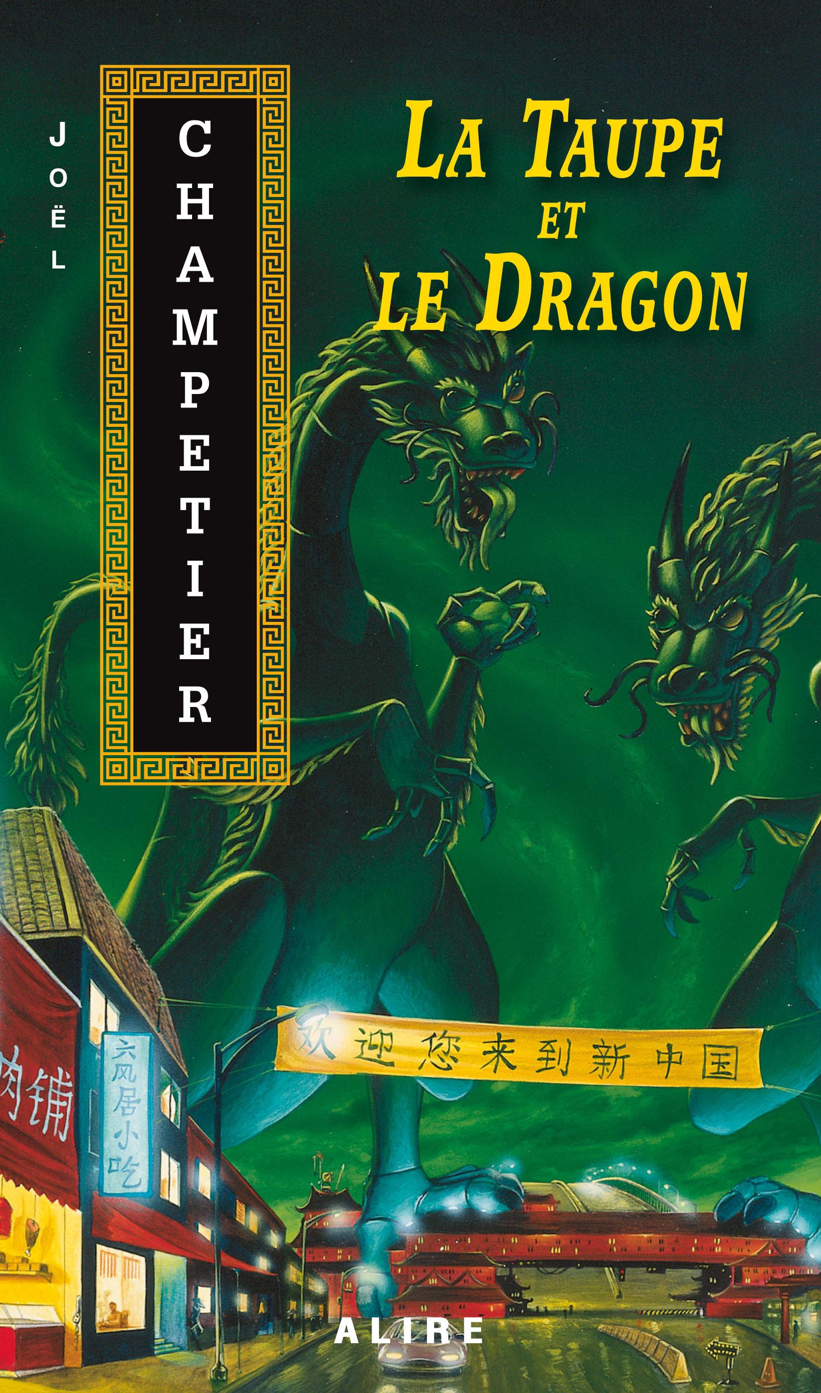 Couverture : Taupe et le Dragon (La) Joel Champetier