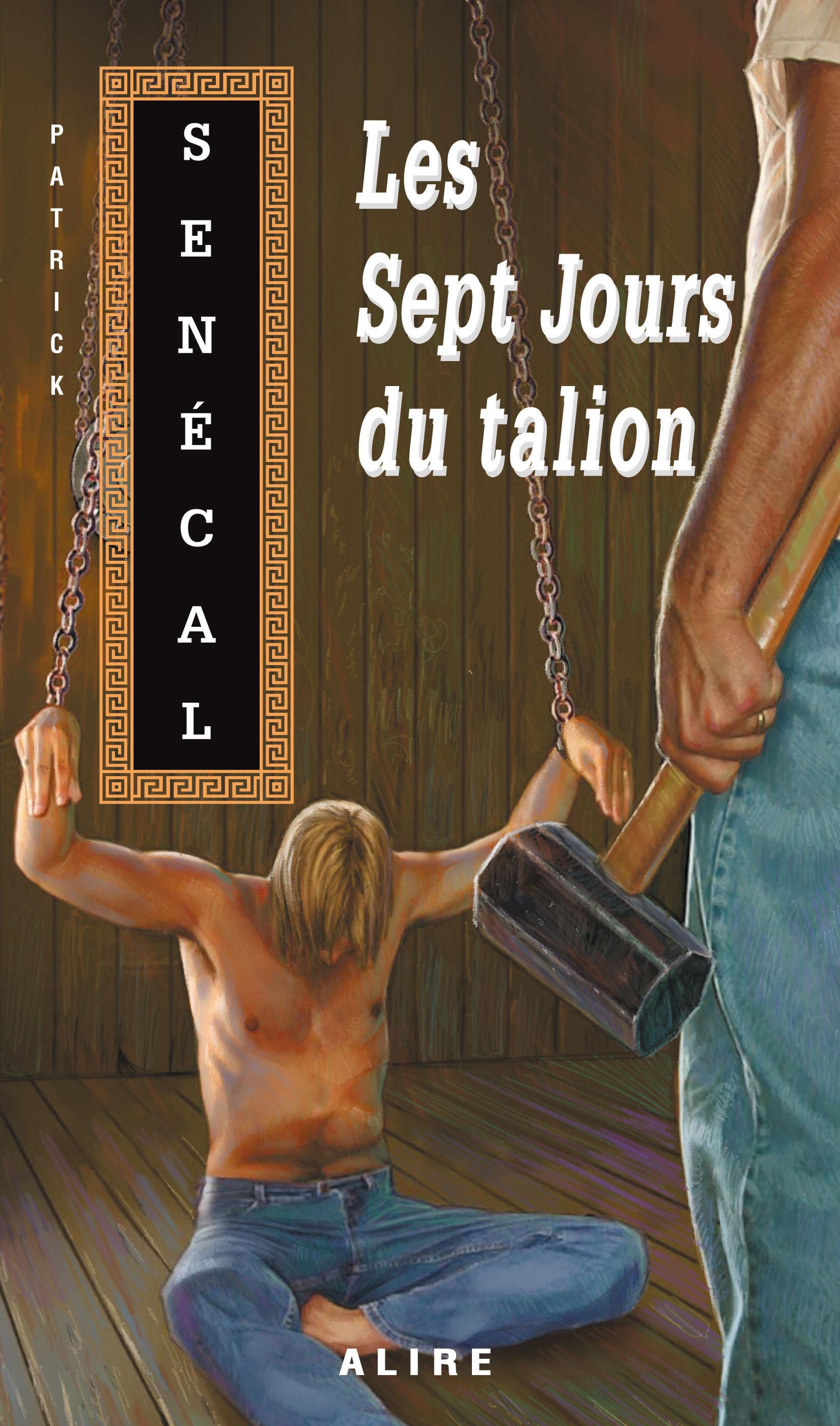 Couverture : Sept jours du talion (Les) Patrick Senécal