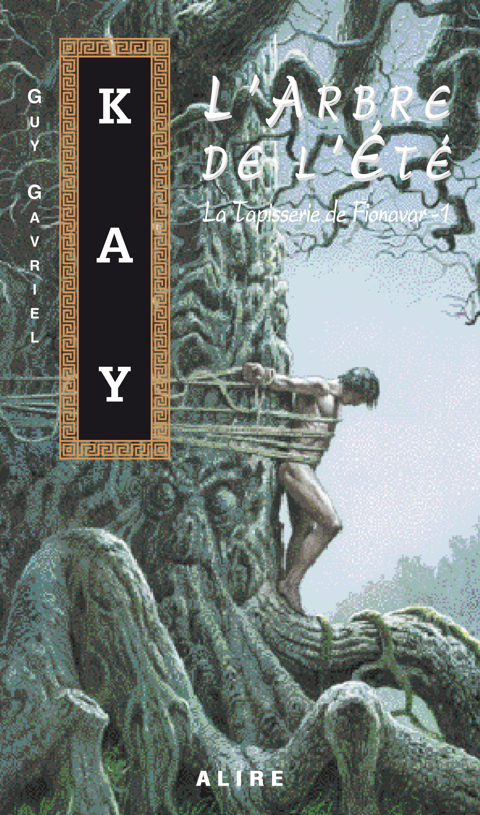 Couverture : Arbre de l'Été (L') T.1 Guy Gavriel Kay