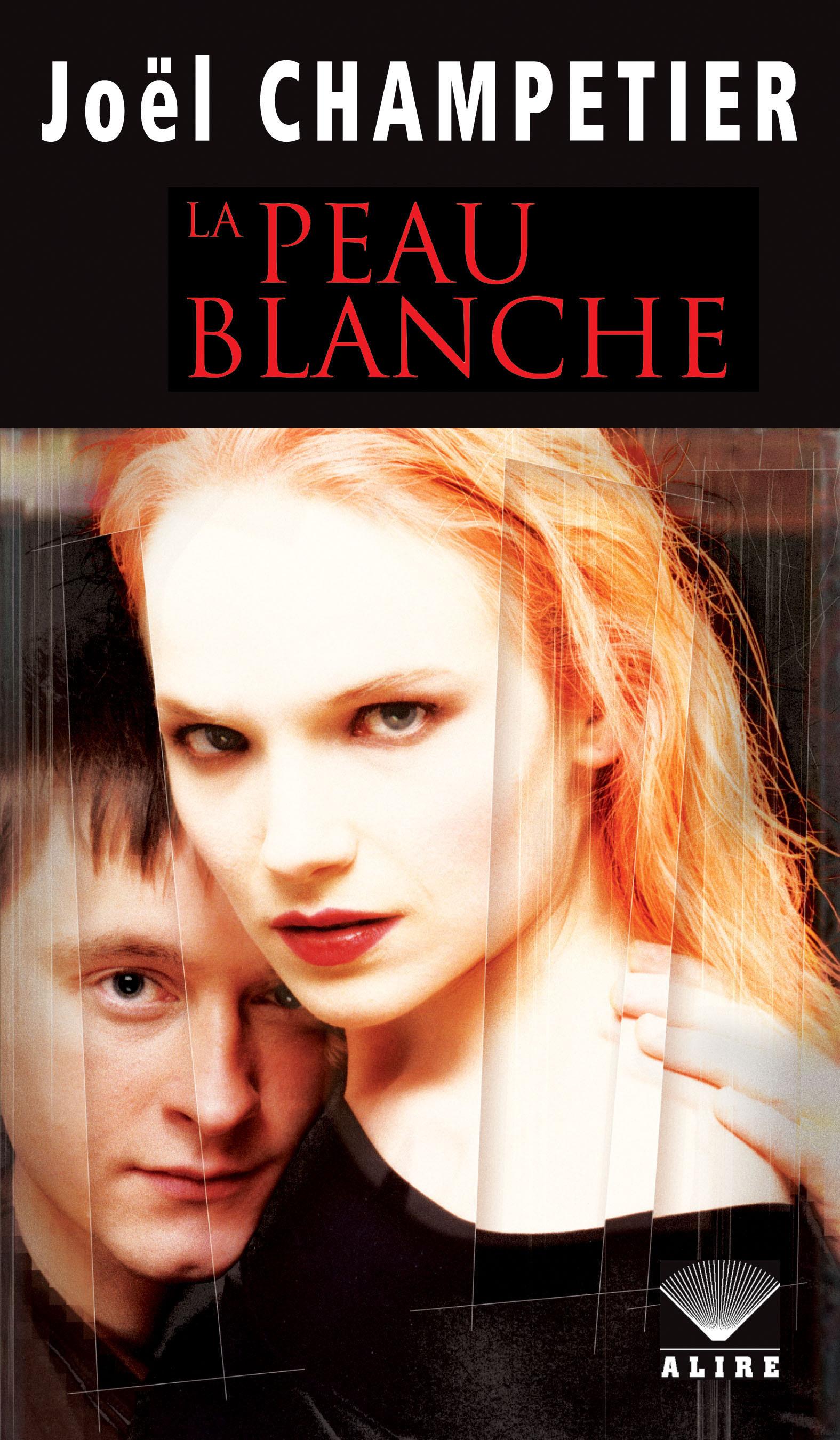 Couverture : Peau Blanche (La) Joel Champetier