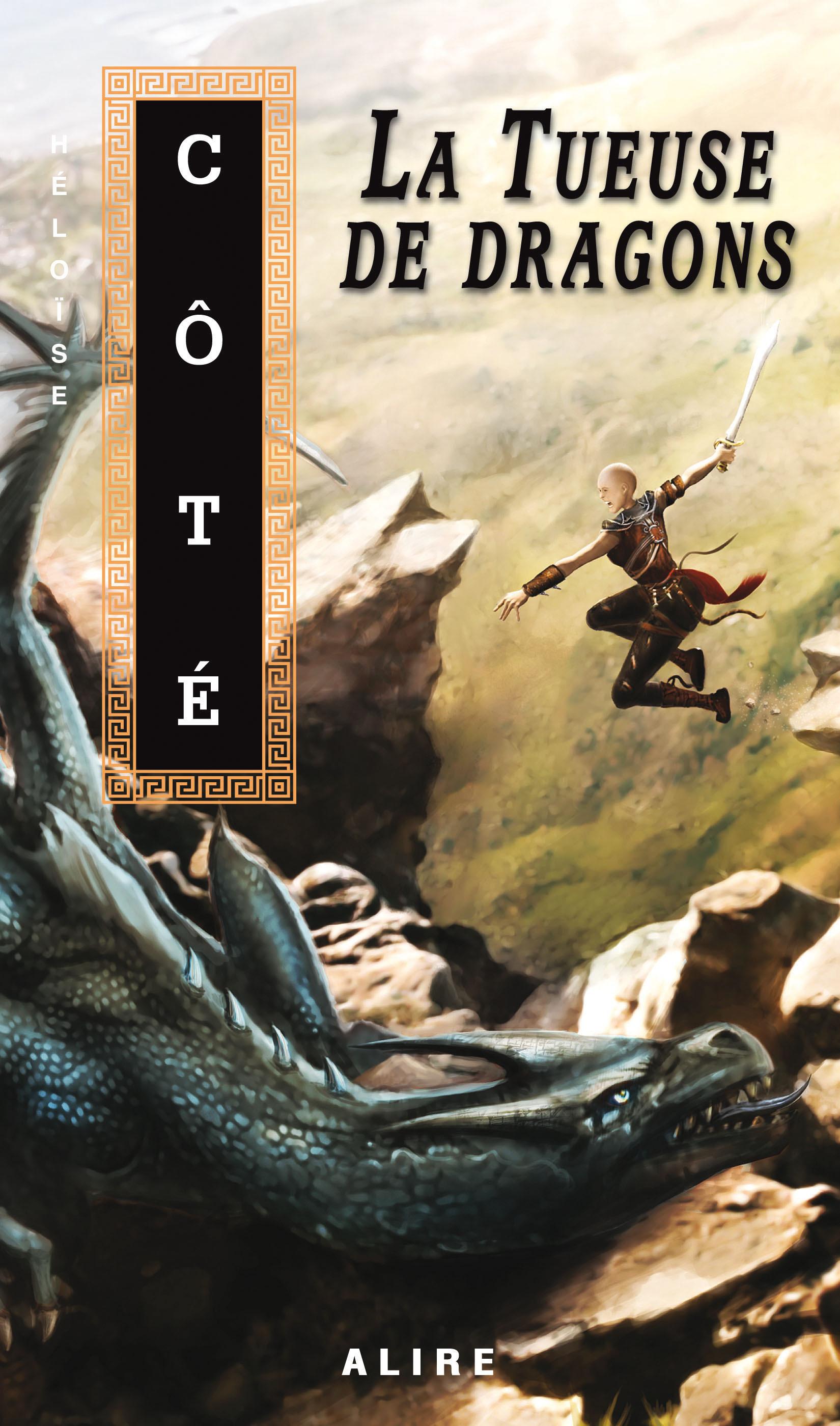 Couverture : Tueuse de Dragons (La) Héloise Coté
