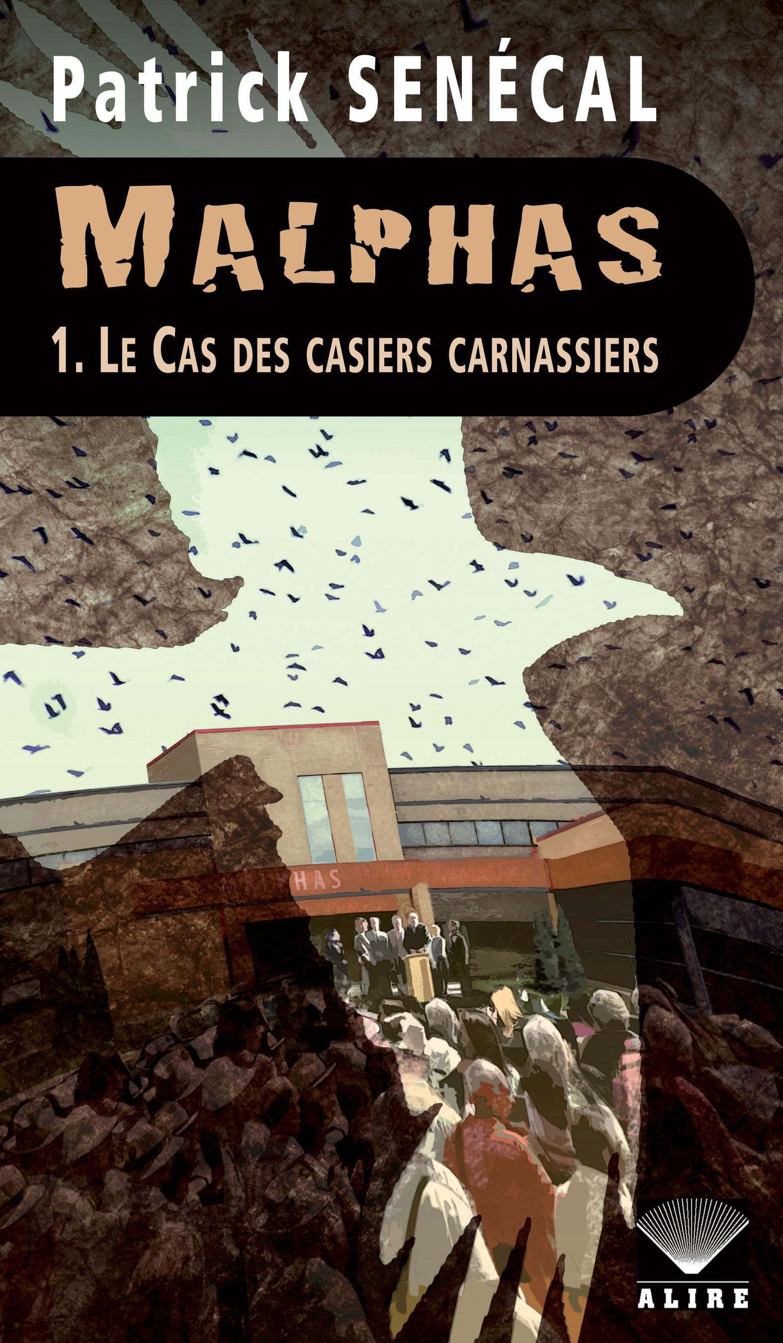 Couverture : Malphas T.1 : Le cas des casiers carnassiers Patrick Senécal
